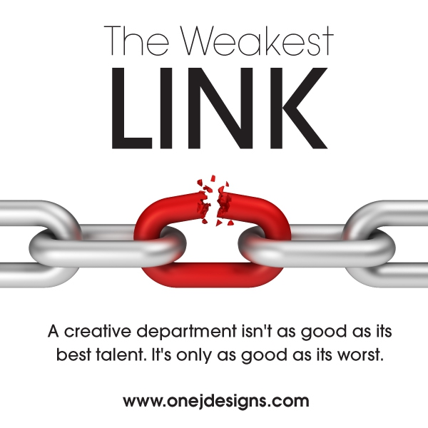 Graphic Design Tip #5 The Weakest Link